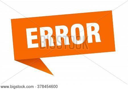 Error Banner. Error Speech Bubble. Error Sign