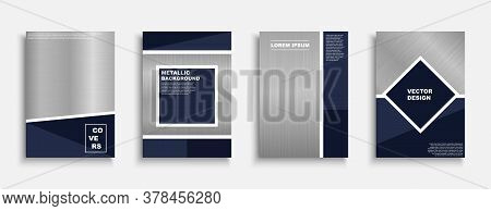 Set Of Vector Stylish Metallic Covers, Templates, Backgrounds, Placards, Brochures, Banners, Flyers