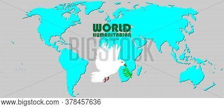 Vector Illustration Of World Humanitarian Day. August 19. Earth Pigeon Or Dove And Palm Concept Desi