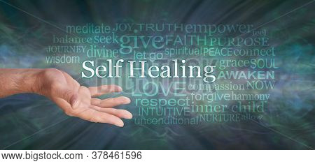 Masculine Self Help Healing Word Tag Cloud - Male Open Hand With The Words Self Healing And A Releva