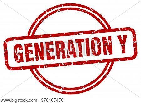 Generation Y Stamp. Generation Y Round Vintage Grunge Sign. Generation Y