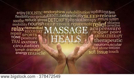 Massage Heals Word Tag Cloud - Female Hands Reaching Up With The Words Massage Heals Floating Above