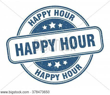 Happy Hour Stamp. Happy Hour Round Grunge Sign. Label