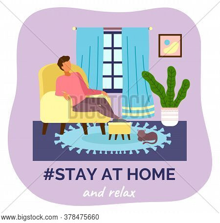 Stay At Home And Relax. Quarantine Self-isolation At Home. Prevention Of Covid-19 Or Coronavirus. Vi