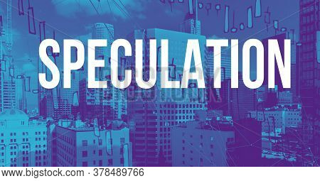 Speculation Theme With Downtown Los Angeles Skycapers