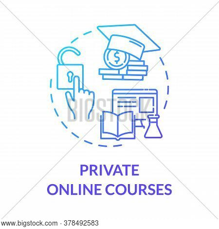 Private Online Courses Concept Icon. E Learning And Teaching. Online Education. Digital Classrooms.