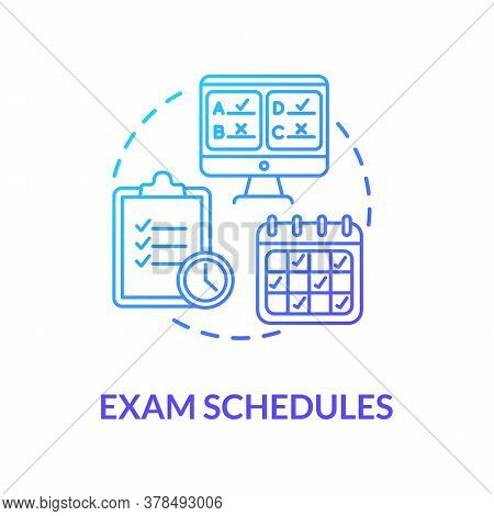 Exam Schedules Concept Icon. Remote Education Process. Midterms And Final Examinations. Curriculum.