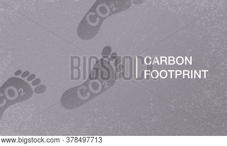 Carbon Footprint (co2 Emissions) Background For Ecological Banner Or Flyer - Environment Protection