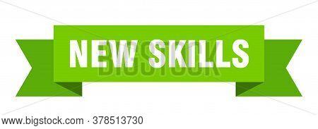 New Skills Ribbon. New Skills Isolated Band Sign