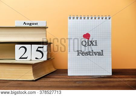 25th August - Qixi Festival. Twenty Fifth Day Month Calendar. Chinese Holiday.