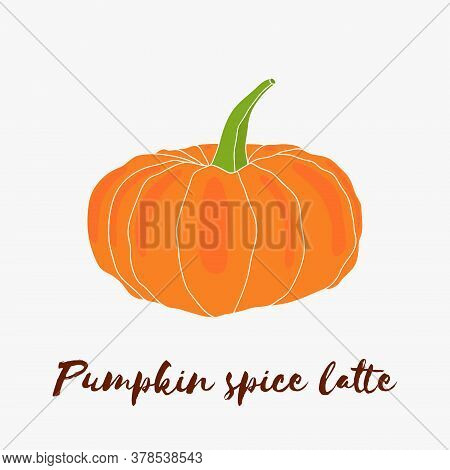 Pumpkin Spice Latte Hand Drawn Vector Logo With Lettering. Autumn Halloween Decoration, Vegetable Ha