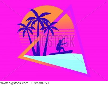 80s Retro Sci-fi Surfer With Palm Trees On A Sunset. Surfer Against The Backdrop Of Palm Trees And R