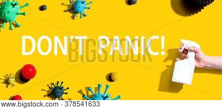 Dont Panic Theme With Sanitizing Spray And Viruses