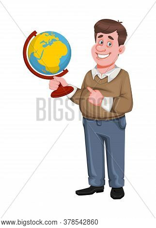 Back To School. Cheerful Male Teacher Holds Globe. Handsome Teacher Cartoon Character. Vector Illust