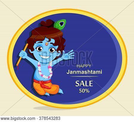 Happy Krishna Janmashtami Sale. Little Lord Krishna With Flute. Happy Janmashtami Festival Of India.