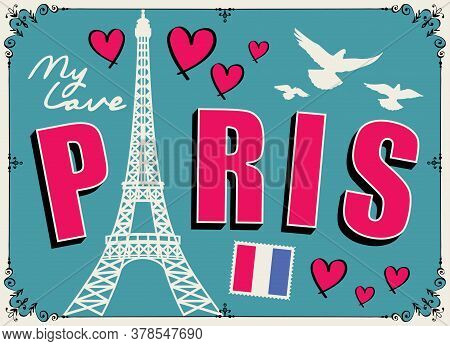 Parisian Postcard Or Banner With A Famous Eiffel Tower, French Flag, Hearts And Pigeons On The Emera