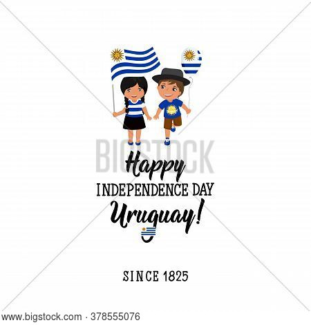 Uruguay Independence Day Greeting Card. Happy Independence Day Uruguay. Since 1825. Graphic Design T