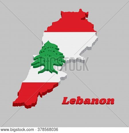 3d Map Outline And Flag Of Lebanon, It Is A Horizontal Triband Of Red And White, Charged With A Gree