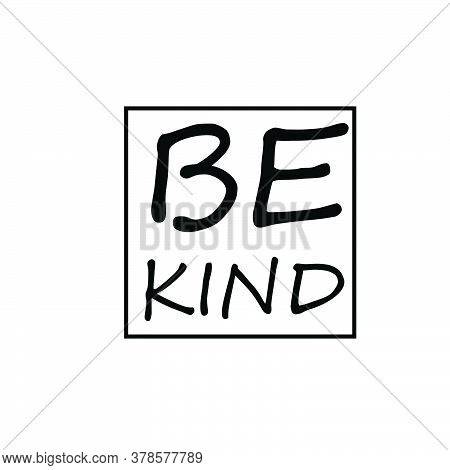Be Kind, Christian Quote, Typography For Print Or Use As Poster, Card, Flyer Or T Shirt