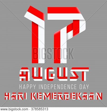 Congratulatory Design For August 17, Indonesia National Day. Text Made Of Bended Ribbons With Indone