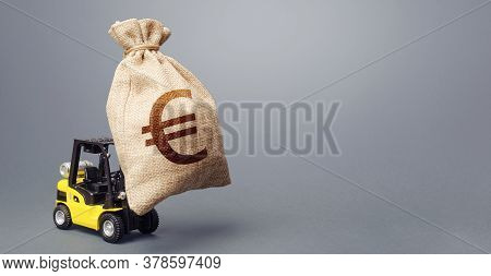 A Forklift Carrying A Huge Euro Money Bag. Eu Anti-crisis Budget. Borrowing On Capital Market. Stimu
