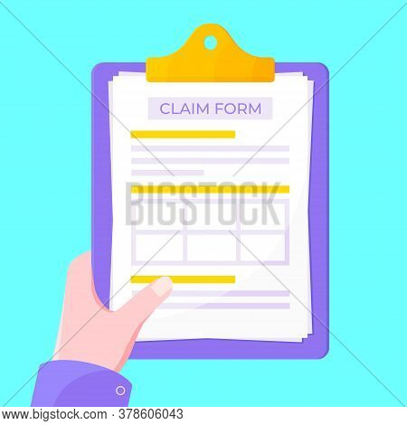 Hand Hold Clipboard With Claim Form On It, Paper Sheets, Pen Isolated On White Background Flat Style