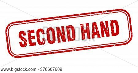 Second Hand Stamp. Second Hand Square Grunge Red Sign