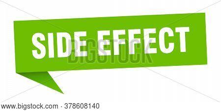 Side Effect Banner. Side Effect Speech Bubble. Side Effect Sign