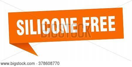 Silicone Free Banner. Silicone Free Speech Bubble