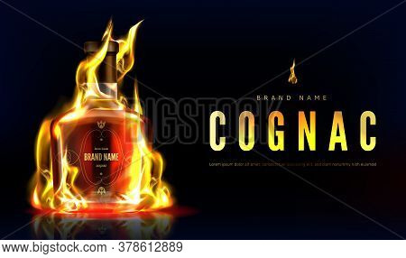 Cognac Bottle In Fire Advertising Banner. Closed Burning Glass Blank Flask With Strong Alcohol Drink