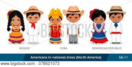 Mexico, Cuba, Dominican Republic. Men And Women In National Dress. Set Of Latin Americans Wearing Et