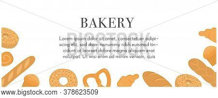 Banner Template With Various Types Of Breads, Delicious Natural Baked Goods Or Sweet Homemade Pastry
