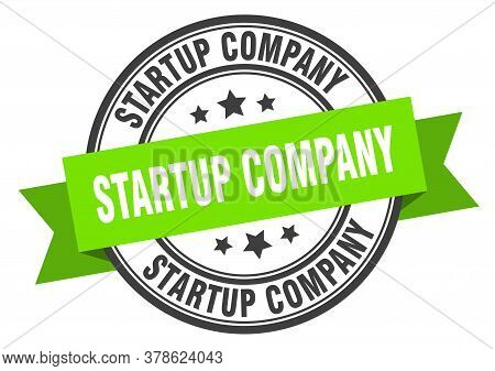 Startup Company Label. Startup Companyround Band Sign. Startup Company Stamp