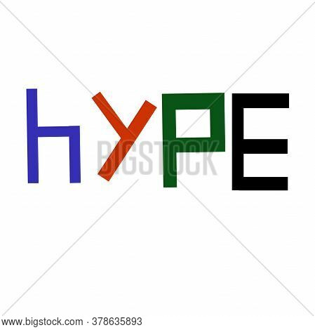 Hype Logo, Logotype, Bright Infographic For Posters, Presentations And Branding, Hype Design For Shi