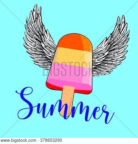 Vector Illustration Of A Stick Ice Cream In The Sky With Wings. Stick Ice Cream For Poster.