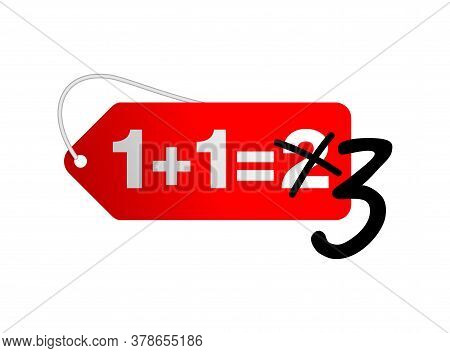 1 Plus 1 Is 3 Sticker For Special Offer Buy Two And Get Three In 3d Decoration - Isolated Vector Ele