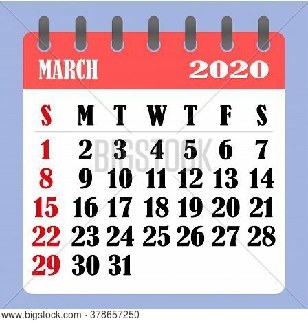 Letter Calendar For March 2020. The Week Begins On Sunday. Time, Planning And Schedule Concept. Flat