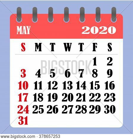 Letter Calendar For May 2020. The Week Begins On Sunday. Time, Planning And Schedule Concept. Flat D