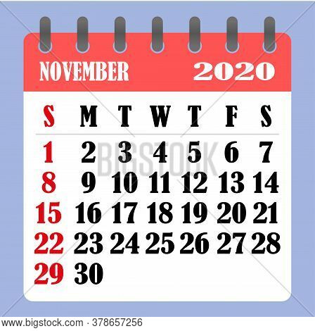 Letter Calendar For November 2020. The Week Begins On Sunday. Time, Planning And Schedule Concept. F