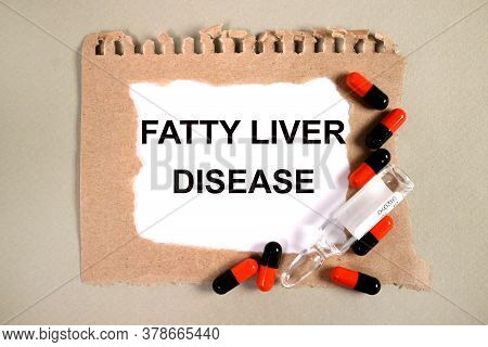 Fatty Liver Disease Text, On Background Of Medicaments Composition, Medicine Medical