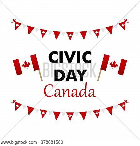 Canada Civic Day Holiday Vector Card, Illustration  With Canadian Flags And Garlands.