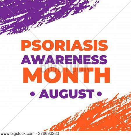 Psoriasis Awareness Month Typography Poster With Lettering And Orange And Lavender Brush Stroke. Med