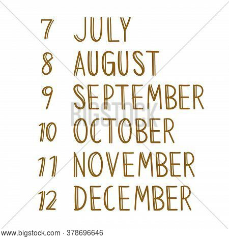 Handwriting, July To December On White Background. Vector Illustration.