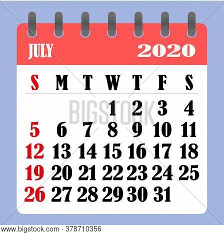 Letter Calendar For July 2020. The Week Begins On Sunday. Time, Planning And Schedule Concept. Flat