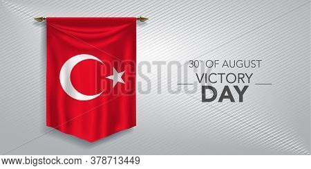 Turkey Victory Day Greeting Card, Banner, Vector Illustration