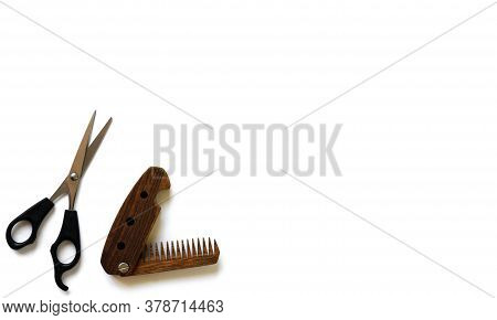 Male Wooden Comb For Beard And Hair And Scissors For A Haircut Isolated On A White Background. Compa
