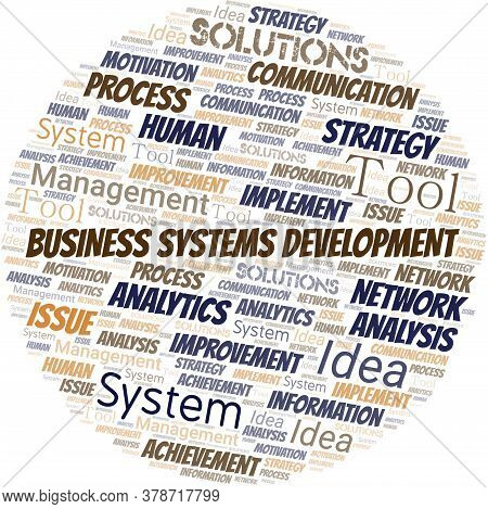 Business Systems Development Typography Vector Word Cloud. Wordcloud Collage Made With The Text Only
