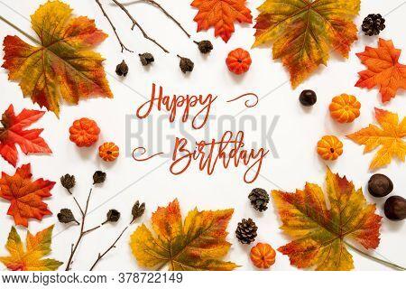 Bright Colorful Autumn Leaf Decoration, English Text Happy Birthday