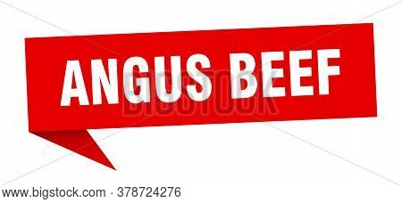 Angus Beef Speech Bubble. Angus Beef Sign