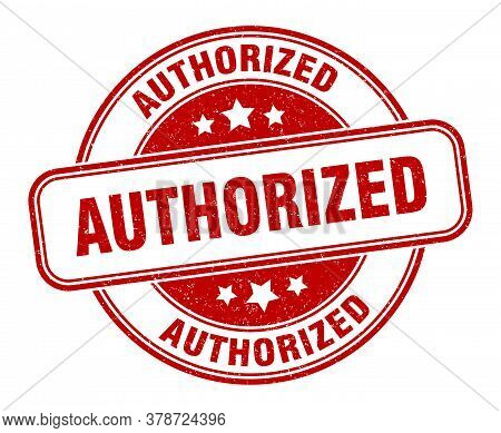 Authorized Stamp. Authorized Round Grunge Red Sign